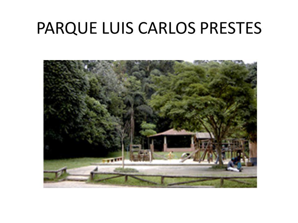 PARQUE LUIS CARLOS PRESTES