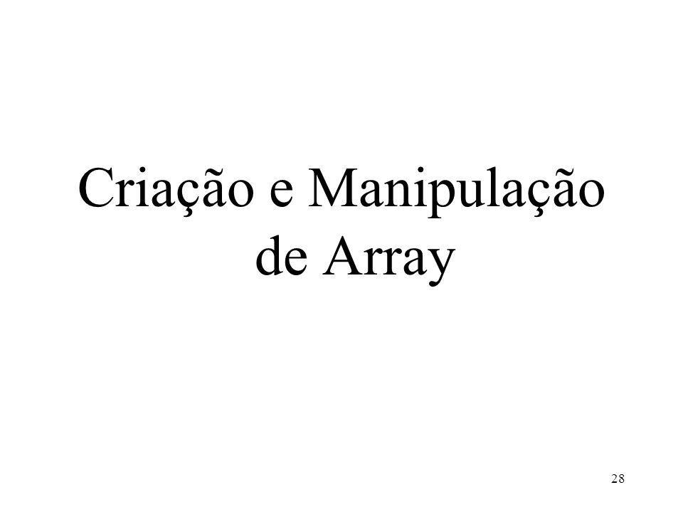 Criação e Manipulação de Array 28