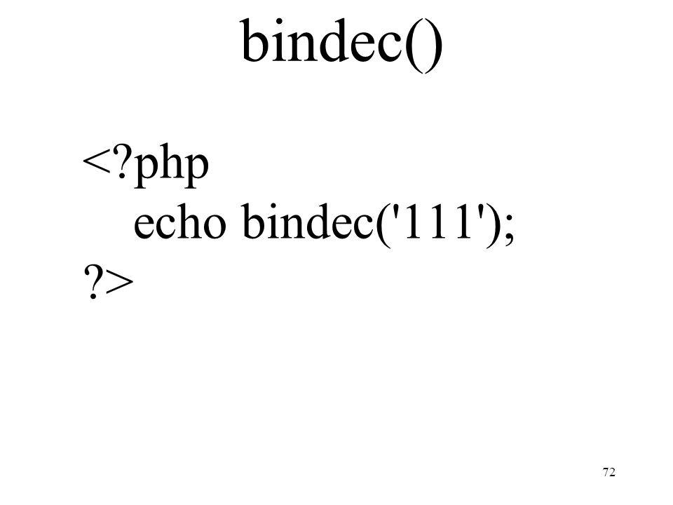 bindec() 72