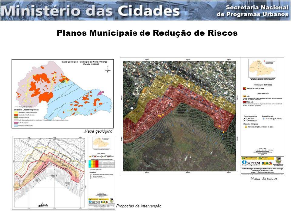 Planos Municipais de Redução de Riscos Mapa geológico Mapa de riscos Propostas de intervenção