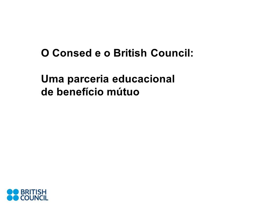 O Consed e o British Council: Uma parceria educacional de benefício mútuo