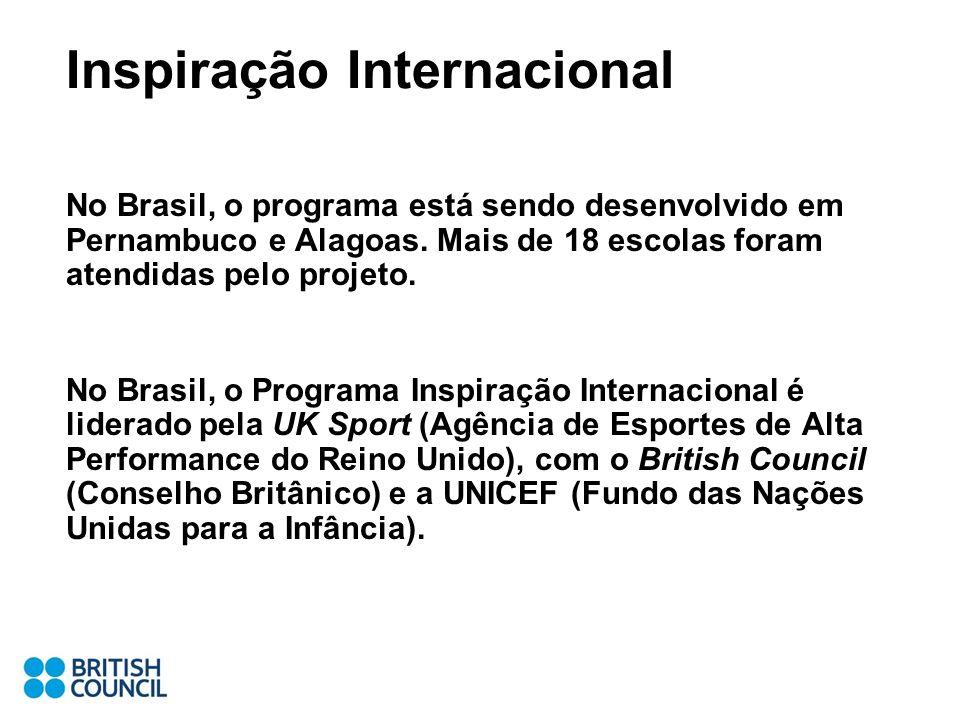 Inspiração Internacional No Brasil, o programa está sendo desenvolvido em Pernambuco e Alagoas. Mais de 18 escolas foram atendidas pelo projeto. No Br