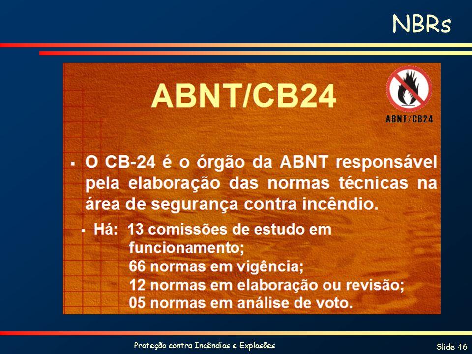Proteção contra Incêndios e Explosões Slide 46 NBRs