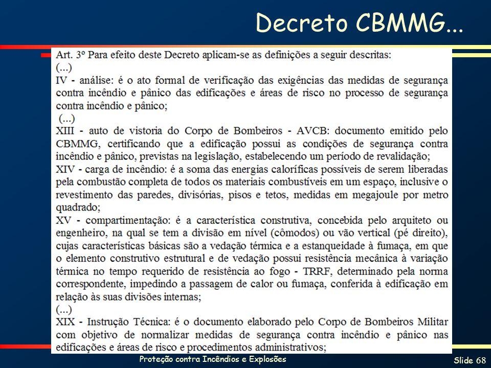 Proteção contra Incêndios e Explosões Slide 68 Decreto CBMMG...