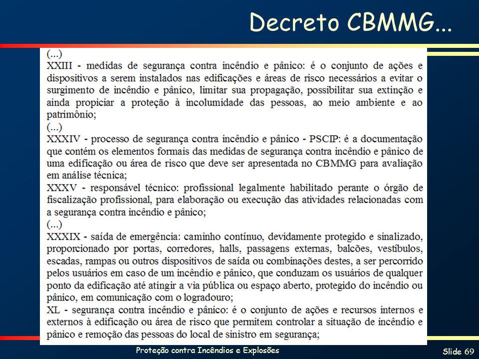 Proteção contra Incêndios e Explosões Slide 69 Decreto CBMMG...