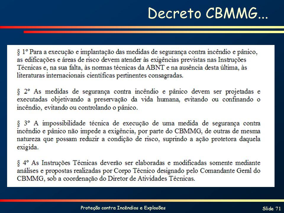 Proteção contra Incêndios e Explosões Slide 71 Decreto CBMMG...