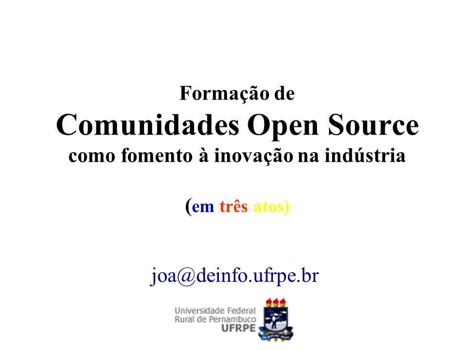 Projetos Trulog iRedes Web 2.0 TV Digital Móvel PMK Learning Environment GVS - Grid Versioning Service ToolDAy - Tool for Domain AnalYsis