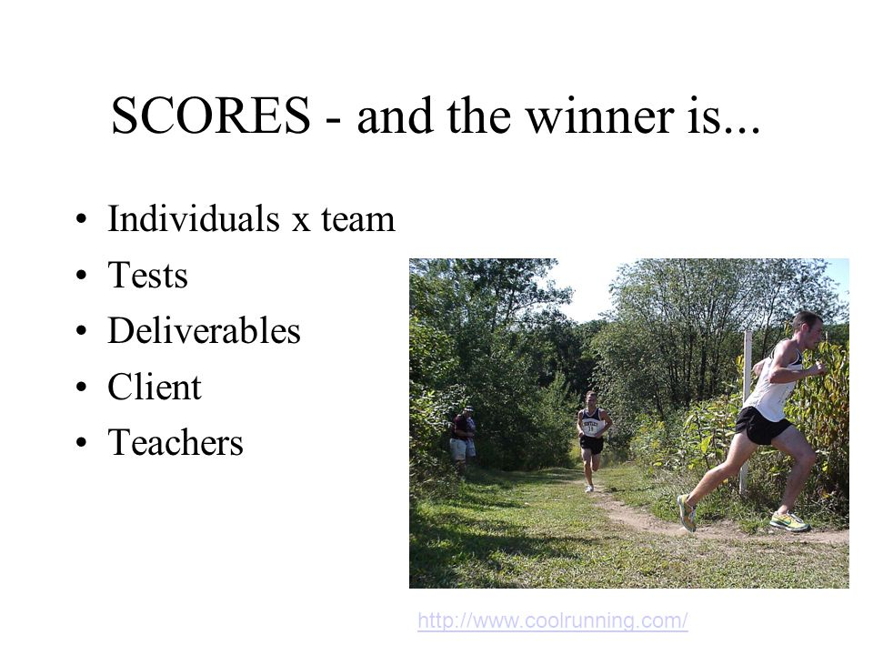 SCORES - and the winner is...