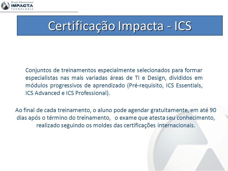 Centro de Exames Exames preparados pela Impacta Mais de 5000 profissionais certificados Mais de 2000 testes aplicados a cada ano Exames dos fabricantes de software Exames