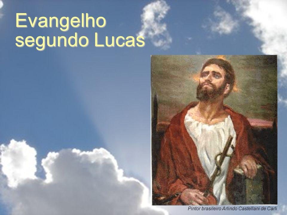Evangelho segundo Lucas Pintor brasileiro Arlindo Castellani de Carli