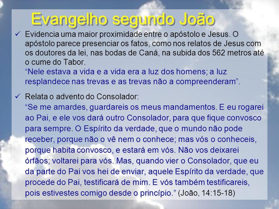 Evangelho segundo João Nele estava a vida e a vida era a luz dos homens; a luz resplandece nas trevas e as trevas não a compreenderam. Evidencia uma m