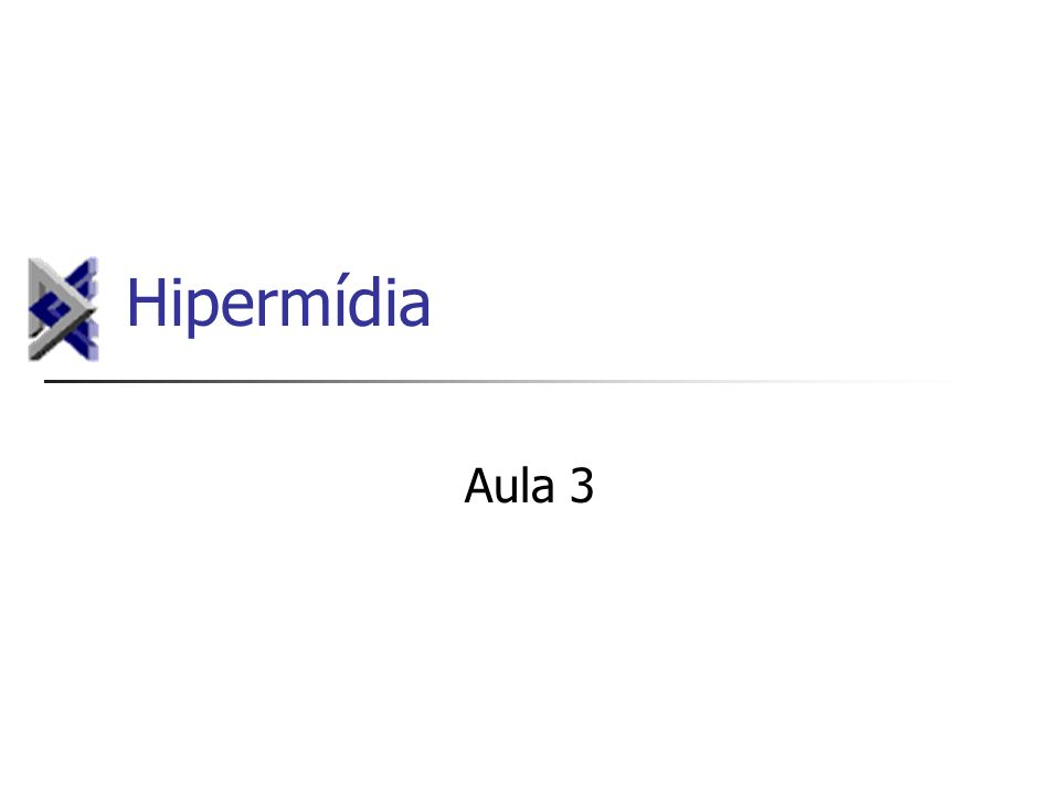 Hipertexto Pode ser armazenado, lido, ou editado.