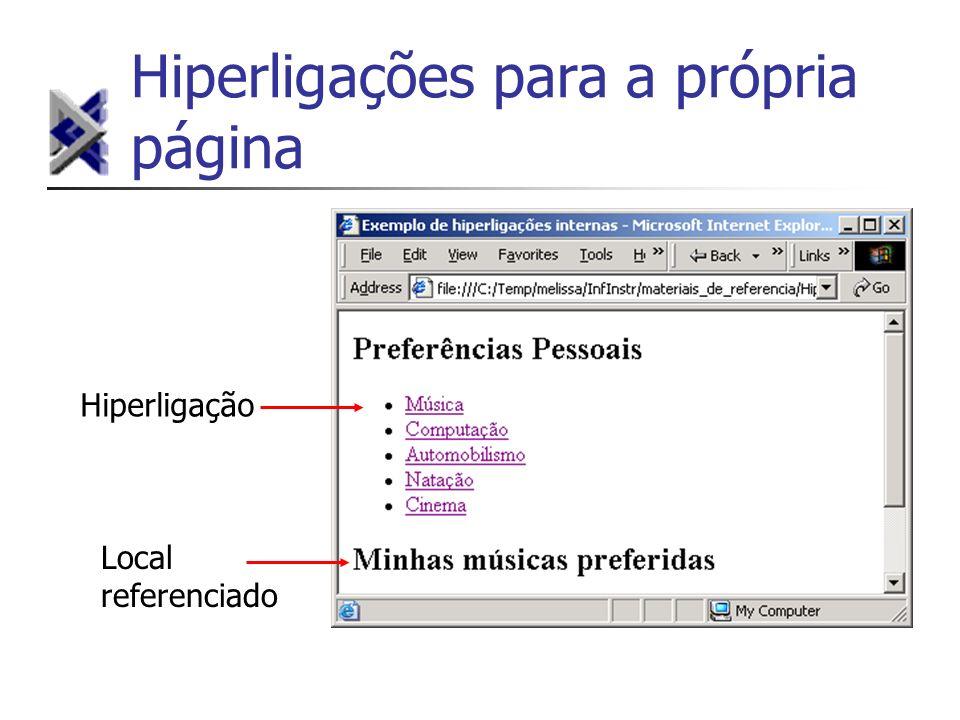 Hiperligações para a própria página Hiperligação Local referenciado