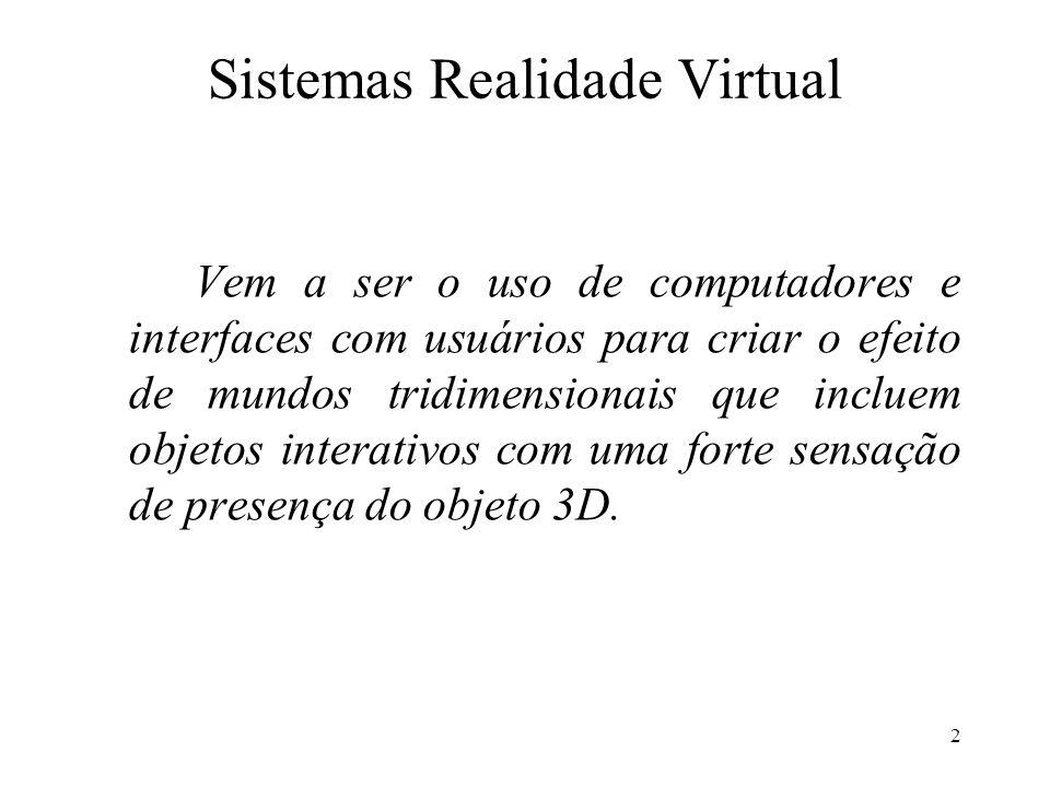 13 X Y Z Sistema de Coordenadas do Mundo Virtual x z y x z ySistema de Coordenadas do Objeto