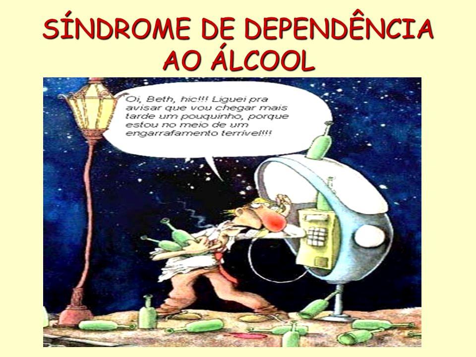 SÍNDROME DE DEPENDÊNCIA AO ÁLCOOL