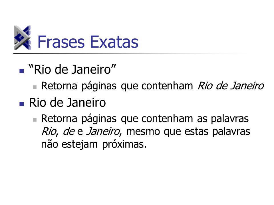 Frases Exatas Rio de Janeiro Retorna páginas que contenham Rio de Janeiro Rio de Janeiro Retorna páginas que contenham as palavras Rio, de e Janeiro,
