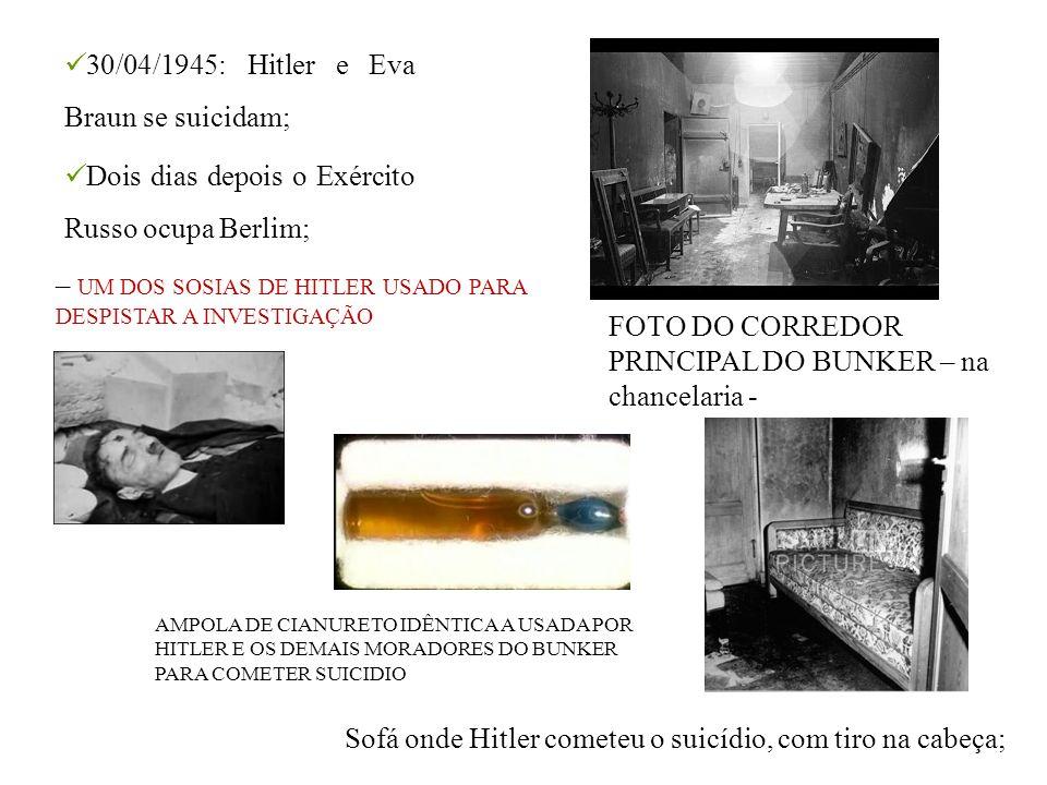 30/04/1945: Hitler e Eva Braun se suicidam; Dois dias depois o Exército Russo ocupa Berlim; AMPOLA DE CIANURETO IDÊNTICA A USADA POR HITLER E OS DEMAI