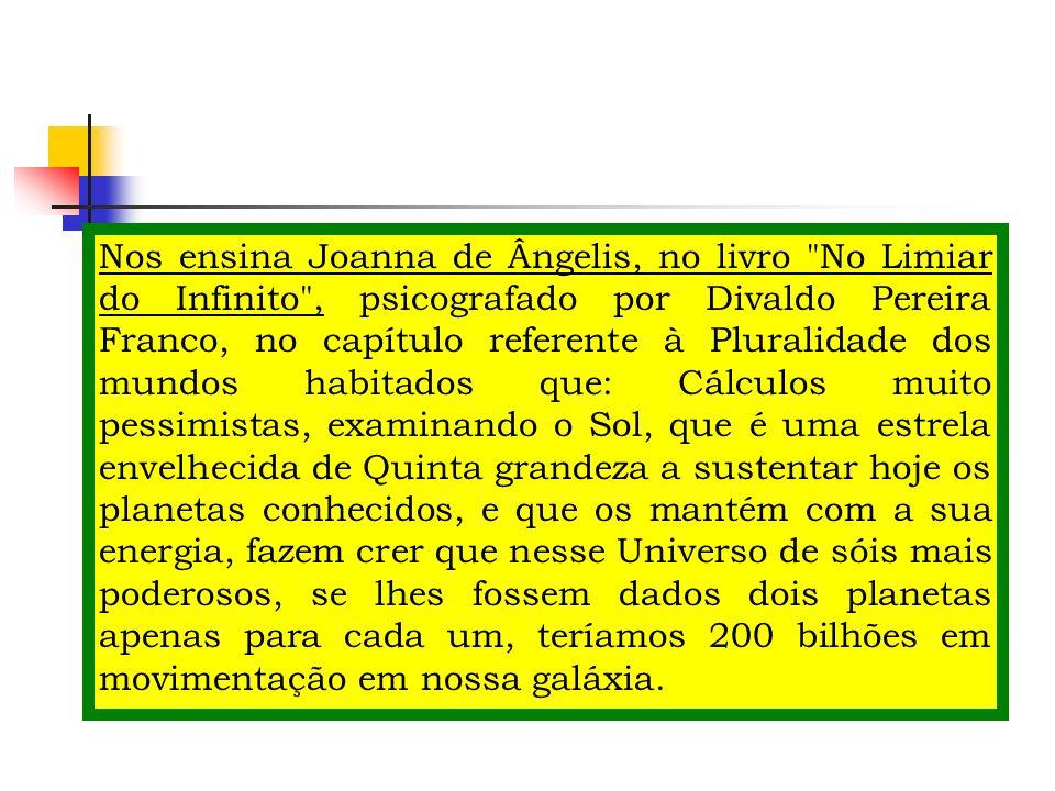 Nos ensina Joanna de Ângelis, no livro