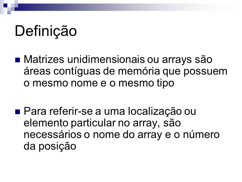 Declaração de Arrays Arrays possuem um número fixo de variáveis do mesmo tipo A declaração e a alocação de arrays são operações distintas (em alguns casos) Exemplos de declaração: Inteiro[] contadores Real[] resultados Texto[] nomes tipo[] identificador