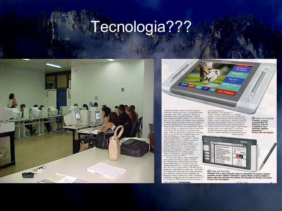 Tecnologia???