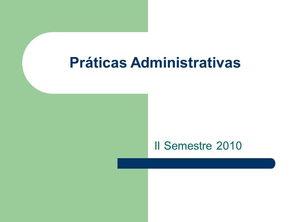 Práticas Administrativas II Semestre 2010