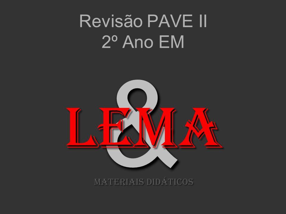 && Revisão PAVE II 2º Ano EM LeMA MATERIAIS DIDÁTICOS
