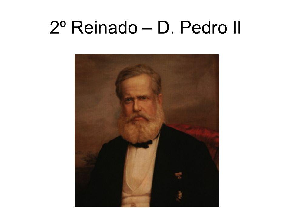 2º Reinado – D. Pedro II