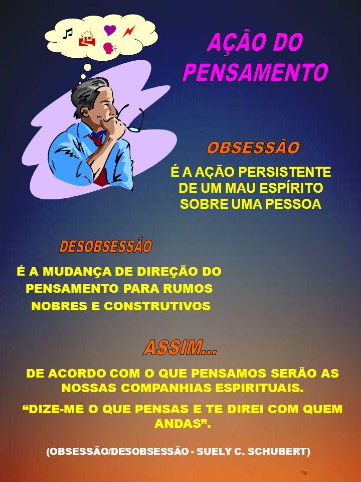 O SENTIDO DA VIDA CRESCIMENTOELEVAÇÃO DESENVOL- VIMENTO AS VÁRIAS EXISTÊNCIAS TERRENAS TEM POR FIM A SUPERAÇÃO DAS NOSSAS IMPERFEIÇÕES (OBSESSÃO/O PASSE/A DOUTRINAÇÃO - J.