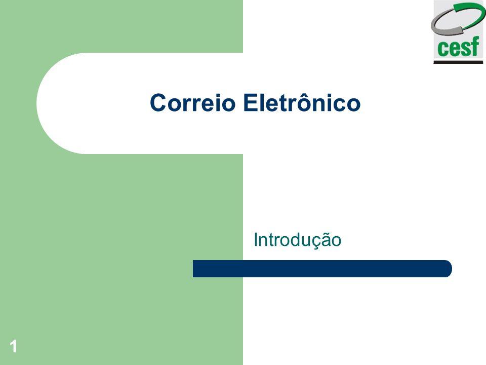 1 Correio Eletrônico Introdução