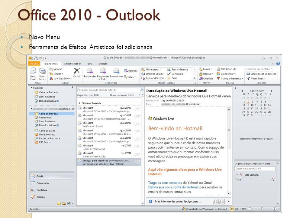 Office 2010 - Outlook Novo Menu Ferramenta de Efeitos Artísticos foi adicionada