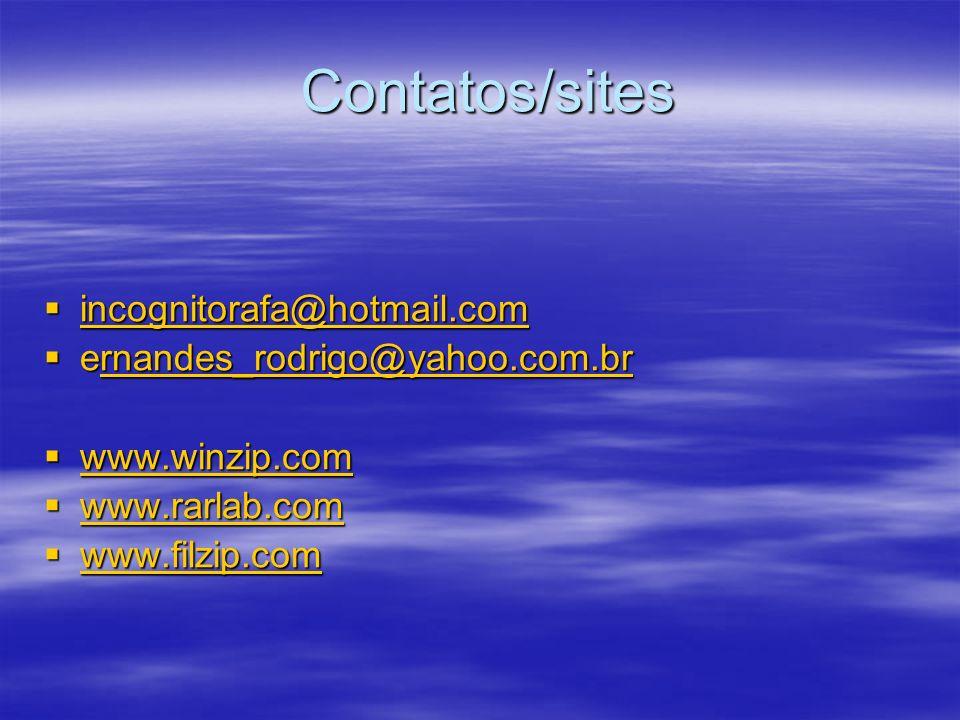 Contatos/sites incognitorafa@hotmail.com incognitorafa@hotmail.com incognitorafa@hotmail.com ernandes_rodrigo@yahoo.com.br ernandes_rodrigo@yahoo.com.