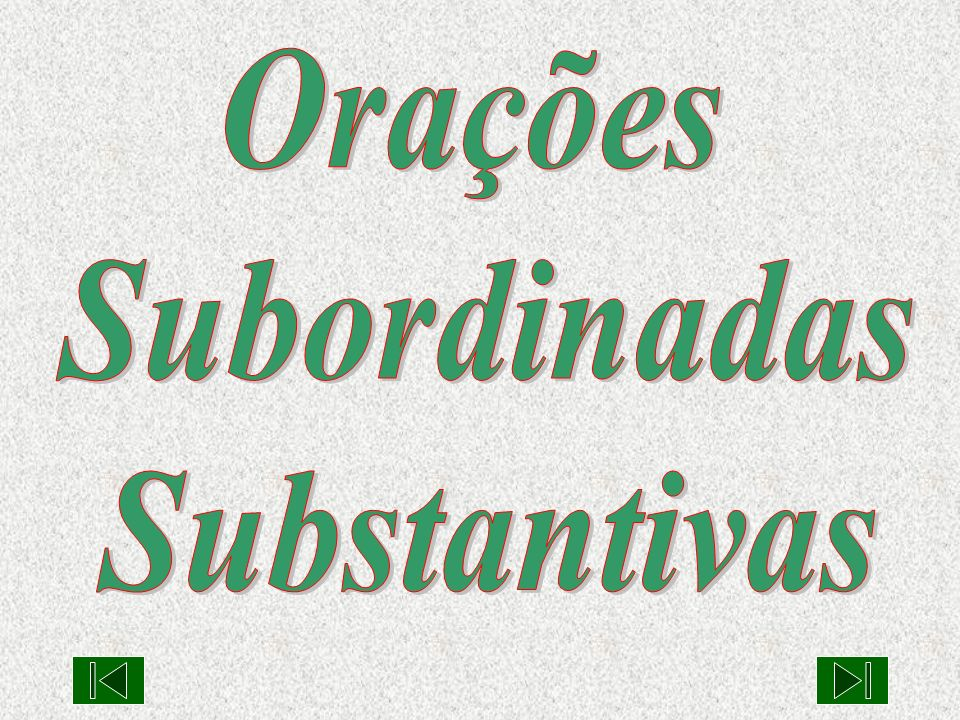 Subordinada substantiva objetiva indireta função de objeto indireto do verbo da oração principal.