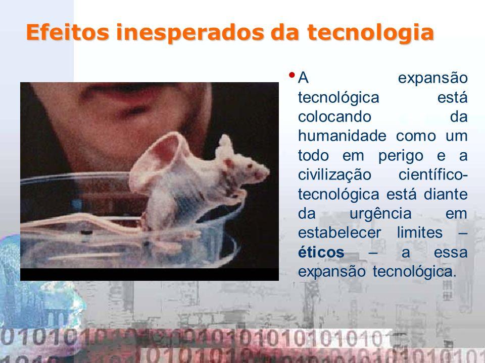 A expansão tecnológica está colocando da humanidade como um todo em perigo e a civilização científico- tecnológica está diante da urgência em estabele