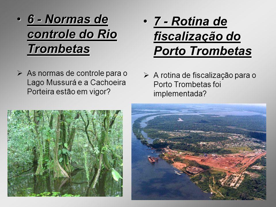 6 - Normas de controle do Rio Trombetas6 - Normas de controle do Rio Trombetas As normas de controle para o Lago Mussurá e a Cachoeira Porteira estão