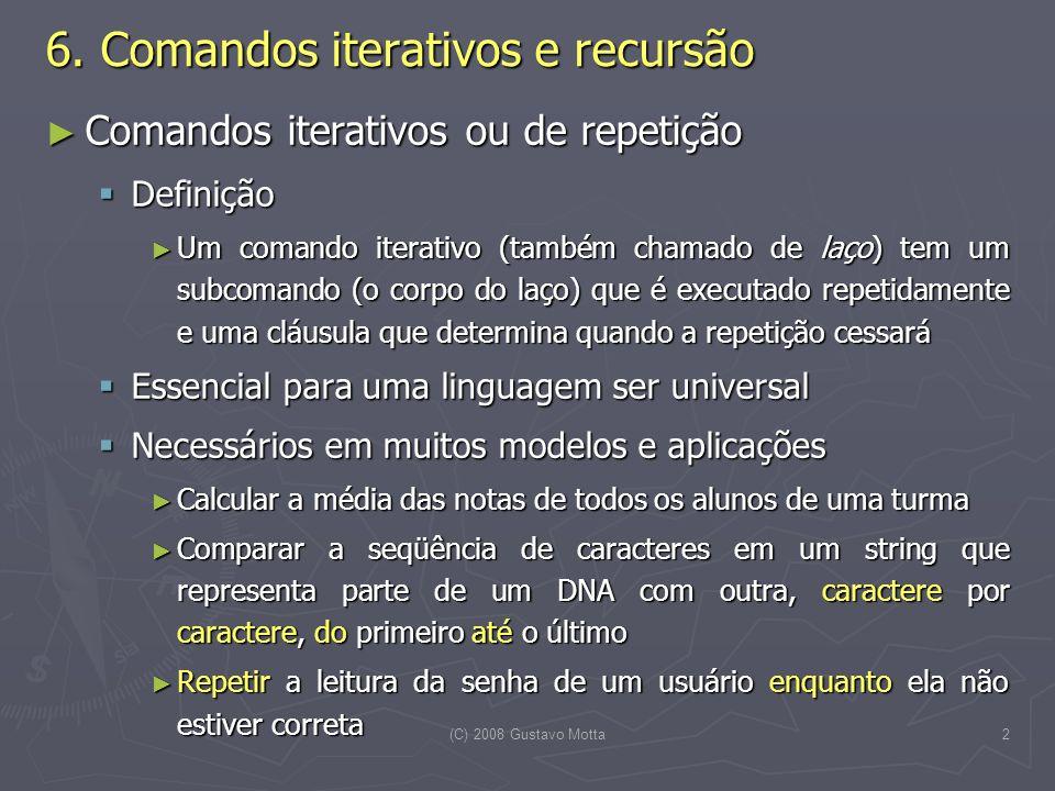 (C) 2008 Gustavo Motta2 6.
