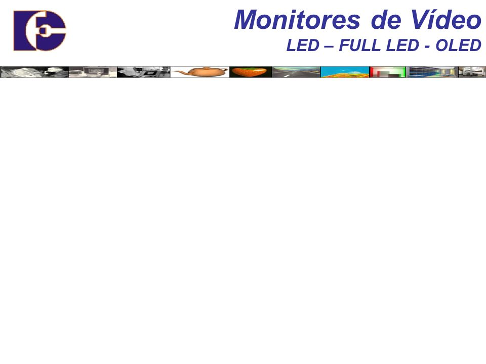 Monitores de Vídeo FED