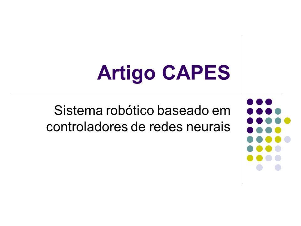 Artigo CAPES Sistema robótico baseado em controladores de redes neurais