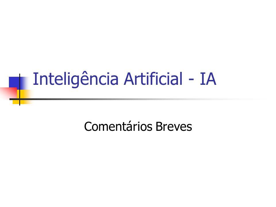 Inteligência Artificial - IA Comentários Breves