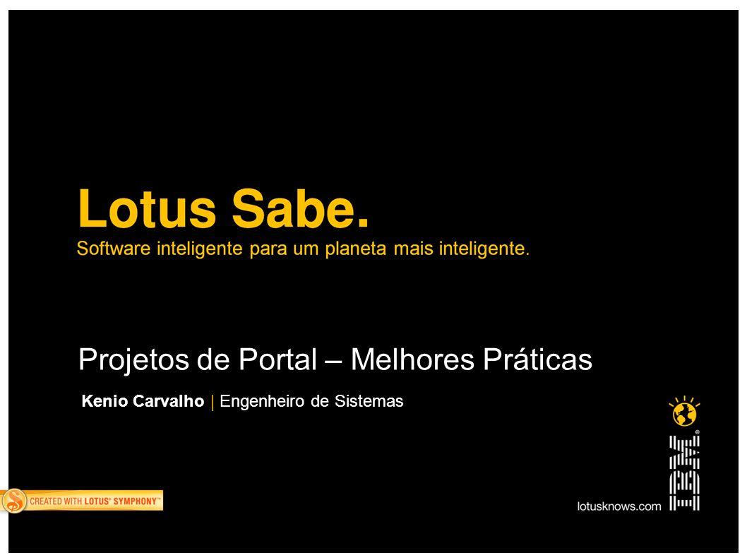 Projetos de Portal – Melhores Práticas Kenio Carvalho | Engenheiro de Sistemas