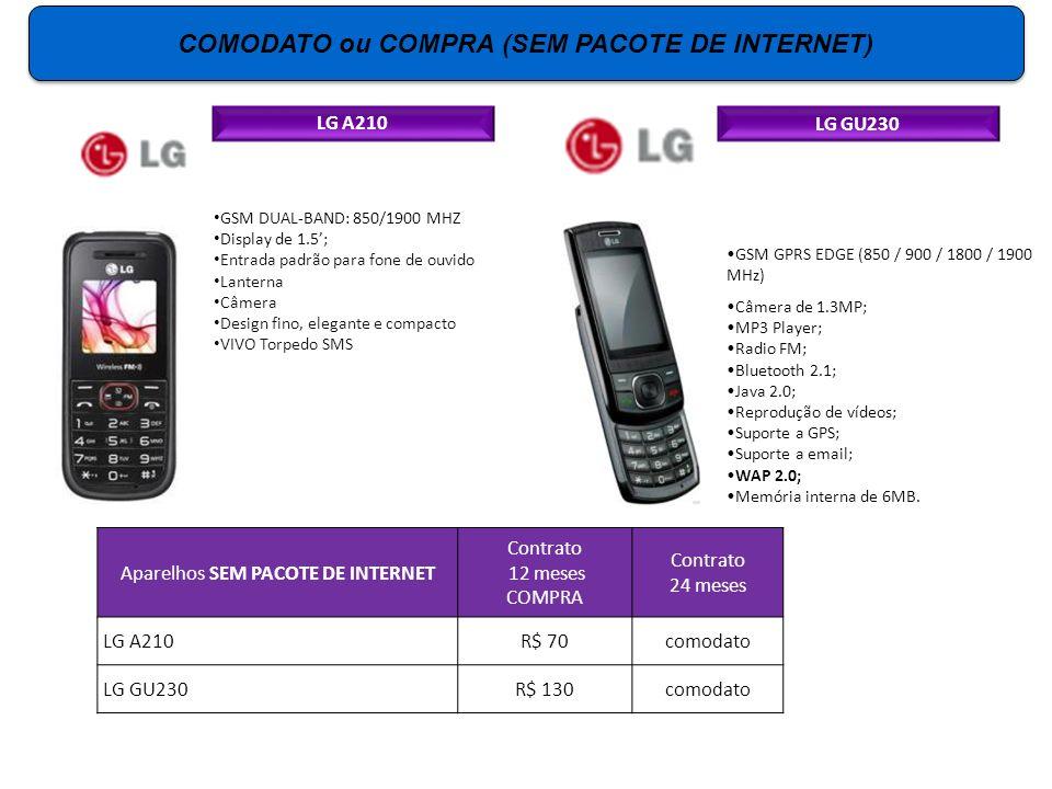 COMODATO ou COMPRA (SEM PACOTE DE INTERNET) LG GU230 GSM GPRS EDGE (850 / 900 / 1800 / 1900 MHz) Câmera de 1.3MP; MP3 Player; Radio FM; Bluetooth 2.1;