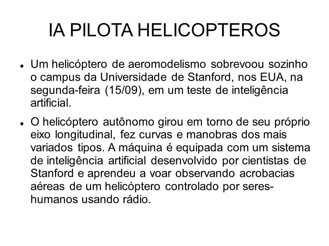 IA PILOTA HELICOPTEROS Um helicóptero de aeromodelismo sobrevoou sozinho o campus da Universidade de Stanford, nos EUA, na segunda-feira (15/09), em um teste de inteligência artificial.