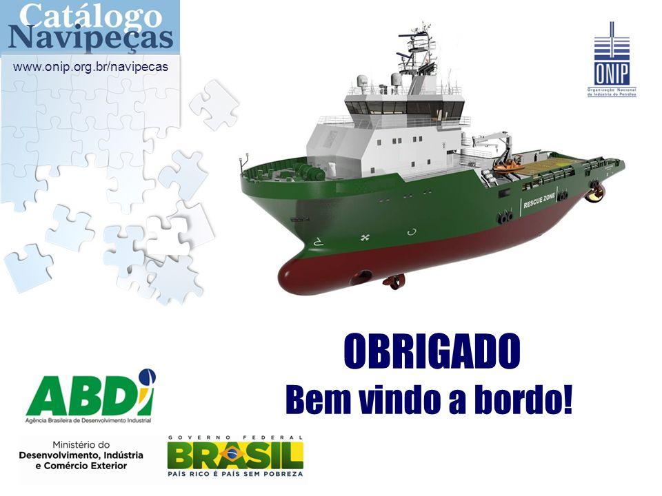 OBRIGADO Bem vindo a bordo! www.onip.org.br/navipecas