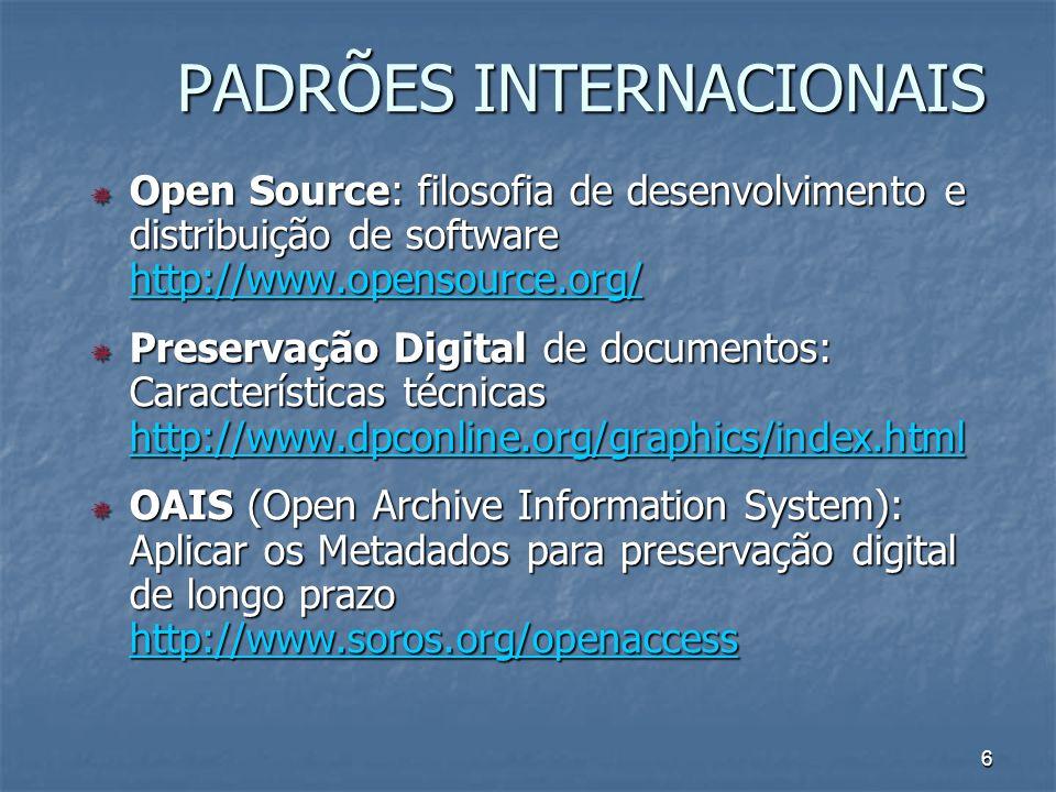 6 Open Source: filosofia de desenvolvimento e distribuição de software http://www.opensource.org/ Open Source: filosofia de desenvolvimento e distribu