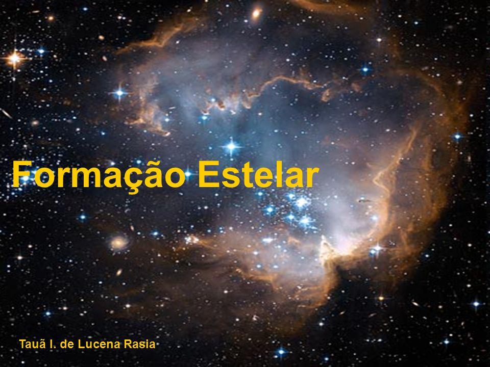 Meio Interestelar Rico em gás, poeira e outros materiais, sendo um local prolífico para o nascimento de novas estrelas.