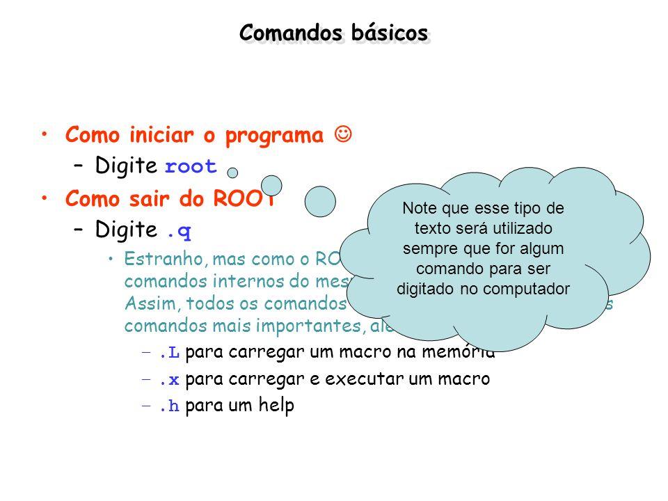 Histogramas de 2 dimensões (TH2) Muito similar ao TH1 –TH2F *h = new TH2F(nome,título, NbinsX, Xmin, Xmax, NBinsY, Ymin, Ymax); –TH2F h (nome,título, NbinsX, Xmin, Xmax, NbinsY, Ymin,Ymax); void exemplo_TH2() { TRandom *r = new TRandom(); TH2F *h2 = new TH2F( h , Exemplo Th2 ,50,0,10,50,0,5); for(int i = 0;i<2000;i++) { float x = r->Gaus(5,1); float y = r->Gaus(3,0.5); h2->Fill(x,y); } h2->Draw(); }
