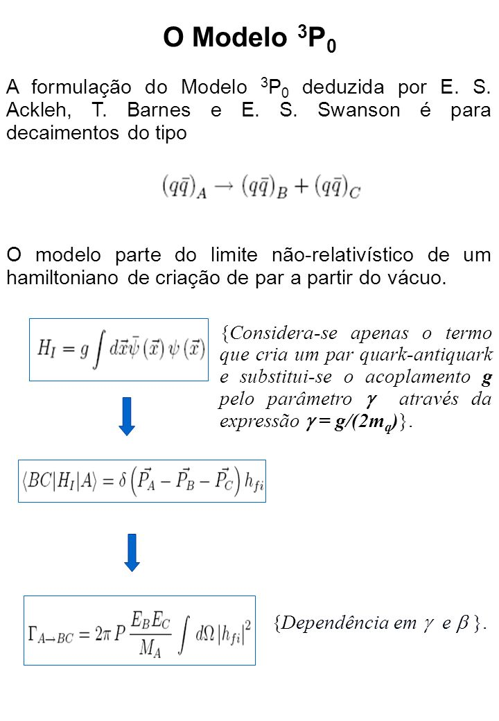 {Considera-se apenas o termo que cria um par quark-antiquark e substitui-se o acoplamento g pelo parâmetro através da expressão = g/(2m q )}.
