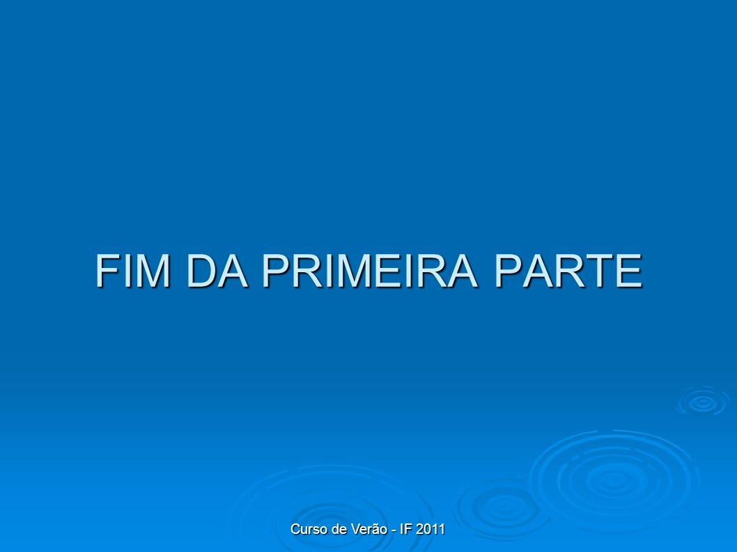 FIM DA PRIMEIRA PARTE
