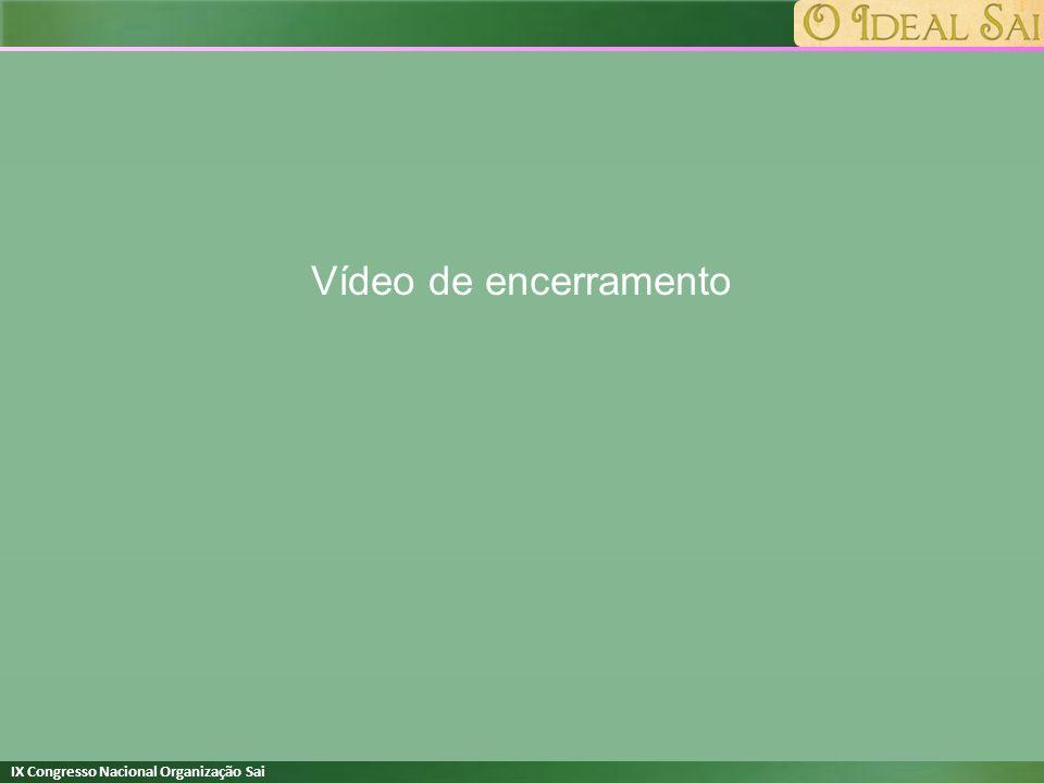 IX Congresso Nacional Organização Sai Vídeo de encerramento