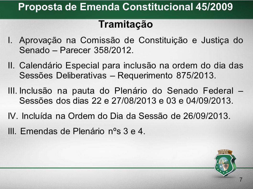 Proposta de Emenda Constitucional 45/2009 Emenda 03 Suprima-se do inciso XXIII, do Art.