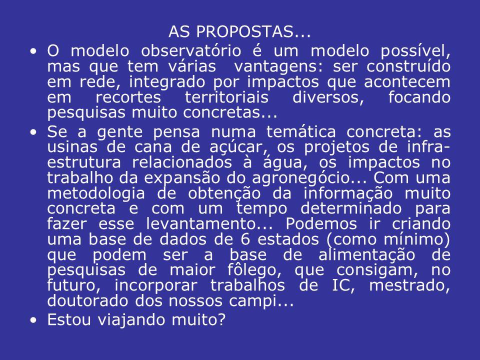 AS PROPOSTAS...